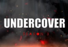 Undercover Season 3