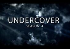 Undercover Season 4